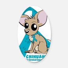 Chihuahuas for Cervical Cancer Oval Car Magnet