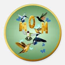 Circle MOM-For to the birds Round Car Magnet