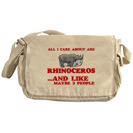 All I care about are Rhinoceros Messenger Bag