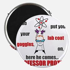 Professor Proton Magnet