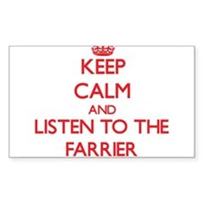 Keep Calm and Listen to the Farrier Decal