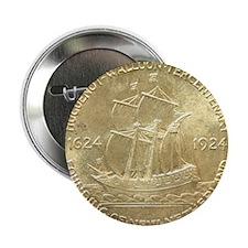 "Huguenot-Walloon Half Dollar Coin  2.25"" Button"