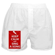 Keep calm and sing a song. Carry a tu Boxer Shorts