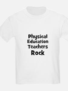 Physical Education Teachers R T-Shirt