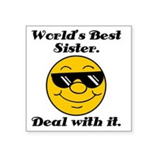 """Worlds Best Sister Humor Square Sticker 3"""" x 3"""""""