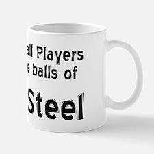 Pinball Players have Balls of Solid Ste Mug