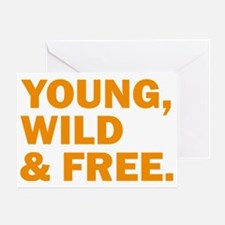 Young, Wild &Free Greeting Card