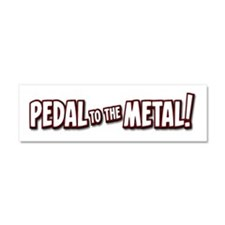 PEDAL to the METAL! - 1 Car Magnet 10 x 3
