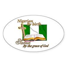 Nigerian by birth Oval Decal