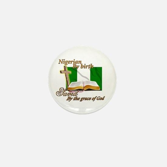 Nigerian by birth Mini Button