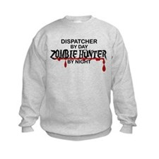 Zombie Hunter - Dispatcher Sweatshirt