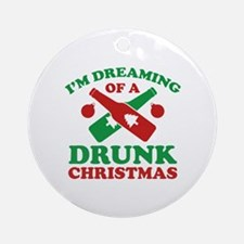 I'm Dreaming Of A Drunk Christmas Ornament (Round)