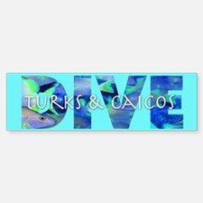 Dive Turks & Caicos Bumper Bumper Bumper Sticker