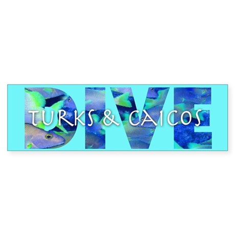 Dive Turks & Caicos Bumper Sticker