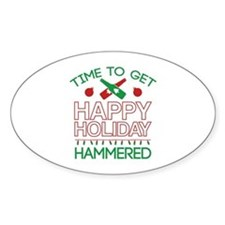 Time To Get Happy Holiday Hammered Decal