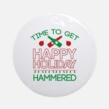Time To Get Happy Holiday Hammered Ornament (Round