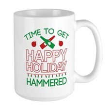 Time To Get Happy Holiday Hammered Mug
