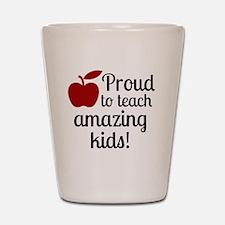 Proud Teacher Shot Glass