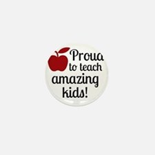 Proud Teacher Mini Button