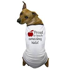 Proud Teacher Dog T-Shirt