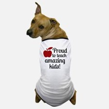Proud Teacher Dog T-Shirt