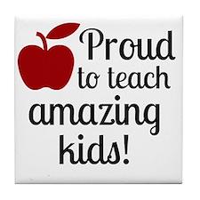 Proud Teacher Tile Coaster
