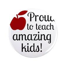 """Proud Teacher 3.5"""" Button"""