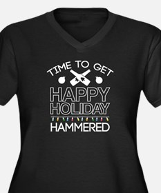 Time To Get Happy Holiday Hammered Women's Plus Si