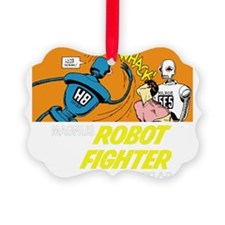 Magnus Robot Fighter Ornament