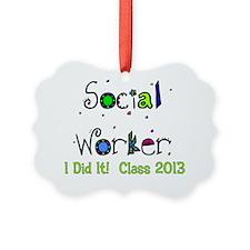 social worker graduation I DID IT Ornament