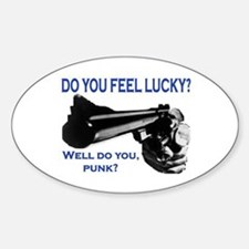 DO YOU FEEL LUCKY? Sticker (Oval)