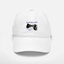 DO YOU FEEL LUCKY? Baseball Baseball Cap