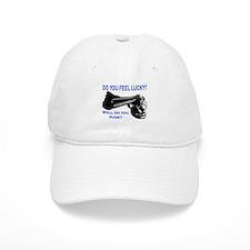 DO YOU FEEL LUCKY? Baseball Cap