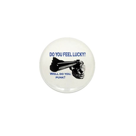 DO YOU FEEL LUCKY? Mini Button (10 pack)