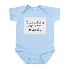 CHARLIE DON'T SURF Infant Bodysuit