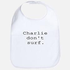 CHARLIE DON'T SURF Bib