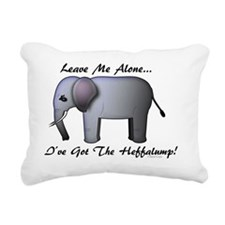 Leave me alone - Ive got Rectangular Canvas Pillow