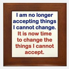 I AM NO LONGER ACCEPTING THINGS I CANN Framed Tile