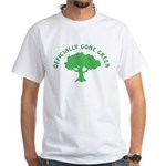 Earth Day : Officially Gone Green White T-Shirt