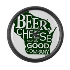 Beer, Chees & Good Company in Gre Large Wall Clock