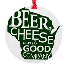 Beer, Chees & Good Company in Green Ornament