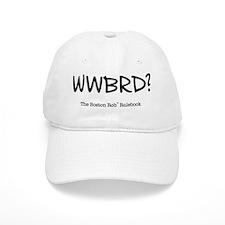 WWBRD? Baseball Cap
