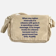 WHEN ANY NATION MISTRUSTS ITS CITIZE Messenger Bag