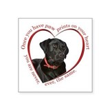 Black lab paw prints on your heart Square