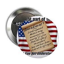 "Second Amendment 1 2.25"" Button"