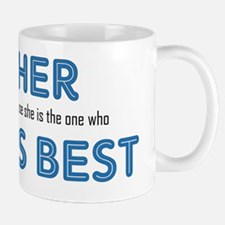 Father Knows Best Mug