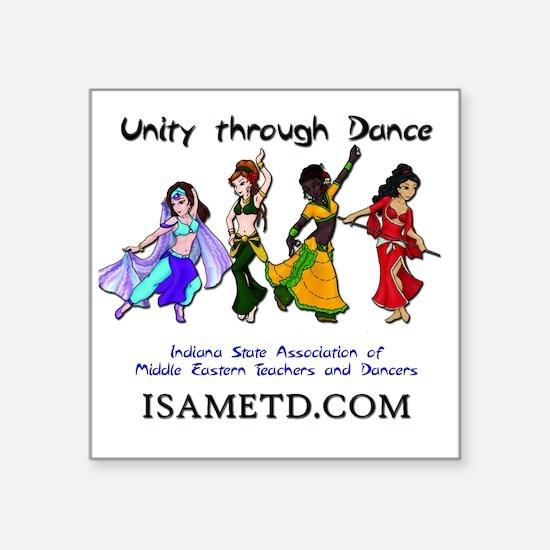 "ISAMETD - Unity Through Dan Square Sticker 3"" x 3"""