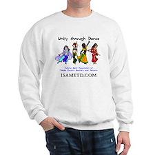 ISAMETD - Unity Through Dance Sweatshirt