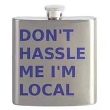 Dont hassle me Im Local Flask