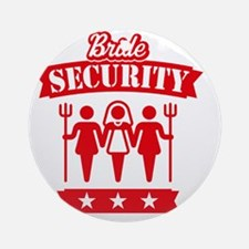 Bride Security (Hen Party / Red) Round Ornament